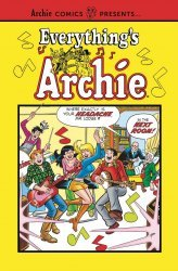 Archie Comics Group's Everything's Archie TPB # 1
