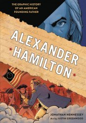 Ten Speed Press's Alexander Hamilton: The Graphic History of an American Founding Father Hard Cover # 1