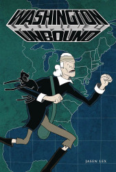 Adhouse Books's Washington Unbound Soft Cover # 1