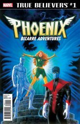 Marvel Comics's True Believers: Phoenix - Bizarre Adventures Issue # 1