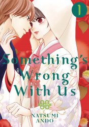 Kodansha Comics's Something's Wrong WIth Us Soft Cover # 1