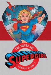 DC Comics's Supergirl: The Silver Age Omnibus Hard Cover # 2