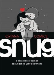 Andrews McMeel Publishing's Snug: A Collection Of Comics About Dating Your Best Friend Hard Cover # 1