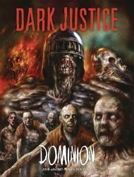 Rebellion's Dark Justice: Dominion Hard Cover # 1