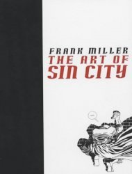 Titan Books's Frank Miller: The Art of Sin City Hard Cover # 1