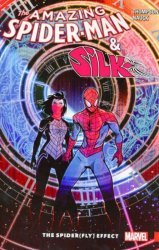 Marvel's The Amazing Spider-Man and Silk: The Spider(Fly) Effect TPB # 1