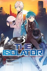 Yen Press's The Isolator: Realization Of Absolute Solitude Soft Cover # 3