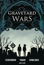 Ablaze Media's Graveyard Wars Hard Cover # 1