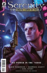 Dark Horse's Serenity: No Power in The 'Verse Issue # 1b
