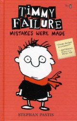 Candlewick Press's Timmy Failure Hard Cover # 1
