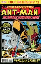 Marvel Comics's True Believers: Ant-Man - The Incredible Shrinking Doom Issue # 1