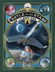 First Second Books's Castle in the Stars Hard Cover # 2