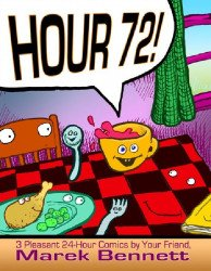 Marek Bennett's Hour 72 Soft Cover # 1