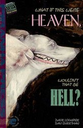 Piranha Press's What if This Were Heaven, Wouldn't that be Hell? Soft Cover # 1