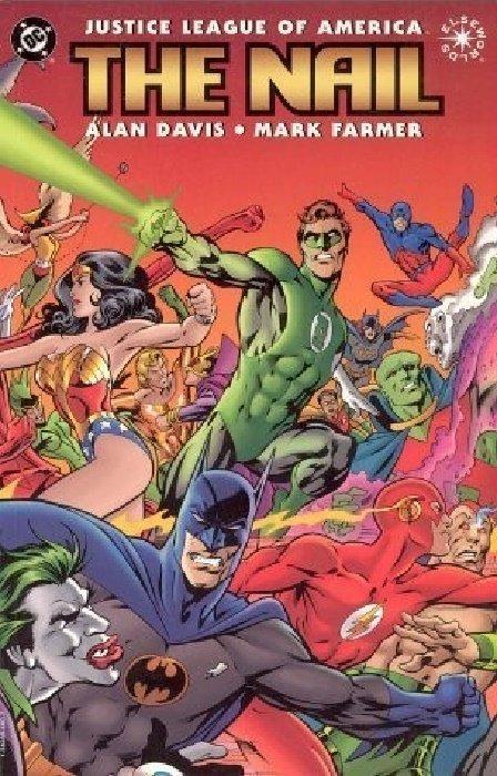 Justice League: The Nail TPB 1 (DC Comics) - ComicBookRealm.com