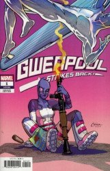 Marvel Comics's Gwenpool Strikes Back Issue # 1b