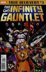 Marvel Comics's True Believers: Infinity Gauntlet Issue # 1-2nd print