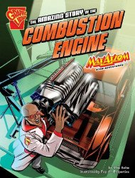 Capstone Press's Graphic Library: Amazing Story of the Combustion Engine Soft Cover # 1