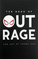 Essential Sequential's The Book of Outrage: The Art of Frank Cho Soft Cover # 1