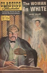 Gilberton Publications's Classics Illustrated #61: The Woman in White Issue # 3