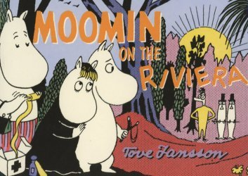 Drawn and Quarterly's Moomin On The Riviera Soft Cover # 1