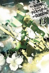 Yen Press's Is it Wrong to Try to Pick Up Girls in a Dungeon?: On the Side Sword Oratoria Soft Cover # 13