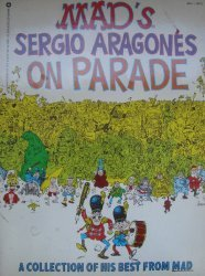 Warner Books's MAD's Sergio Aragones on Parade Soft Cover # 1-2nd print