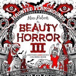 IDW Publishing's Beauty of Horror: Goregeous Coloring Book Soft Cover III