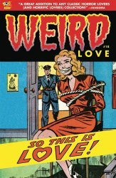 IDW Publishing's Weird Love Issue # 18