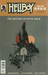 Dark Horse Comics's Hellboy and the B.P.R.D.: Return of Effie Kolb Issue # 1b