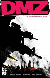 DC Black Label's DMZ Compendium TPB # 1