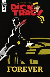 IDW Publishing's Dick Tracy Forever Issue # 3ri