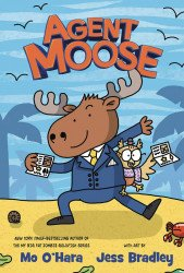 Feiwel & Friends's Agent Moose Soft Cover # 1