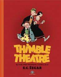 Sunday Press Books's Thimble Theatre And The Pre-Popeye Cartoons Of EC Segar Hard Cover # 1