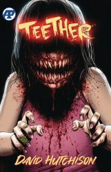 Antarctic Press's Teether TPB # 1