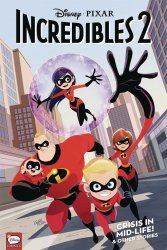 Dark Horse Comics's Disney Pixars Incredibles 2: Crisis In Mid-Life & Other Stories TPB # 1