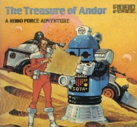 Random House's Treasure of Andor: A Robo Force Adventure Soft Cover # 1