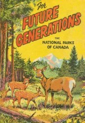 Canadian Wildlife Service, National Park's For Future Generations: The National Parks of Canada Issue nn