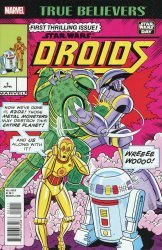 Marvel's True Believers: Droids Issue # 1