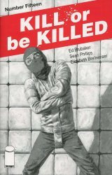Image Comics's Kill or Be Killed Issue # 15 - 2nd print