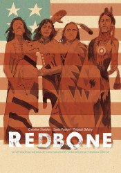 IDW Publishing's Redbone: The True Story Of A Native American Rock Band Hard Cover # 1b