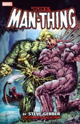 Marvel's Man-Thing: By Steve Gerber: Complete Collection TPB # 2