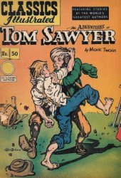 Gilberton Publications's Classics Illustrated #50: Adventures of Tom Sawyer Issue # 1b