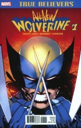 Marvel Comics's True Believers: All-New Wolverine Issue # 1