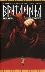 Valiant Entertainment's Britannia: We Who Are About To Die Issue # 3e