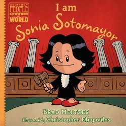Dial Books's Ordinary People Change the World: I am Sonia Sotomayor Hard Cover # 1