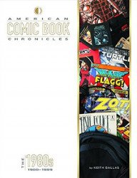 TwoMorrows Publishing's American Comic Book Chronicles Hard Cover # 7
