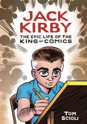 Ten Speed Press's Jack Kirby: The Epic Life Of The King Of Comics Hard Cover # 1