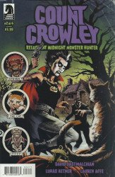 Dark Horse Comics's Count Crowley: Reluctant Midnight Monster Hunter Issue # 2