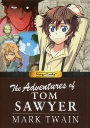 UDON Entertainment's Manga Classics: The Adventures of Tom Sawyer Hard Cover # 1